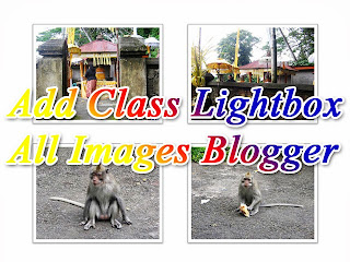 Lightbox Automatically to All Images for Blogger