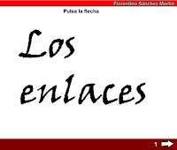 http://cplosangeles.juntaextremadura.net/web/edilim/tercer_ciclo/lengua/los_enlaces/los_enlaces.html