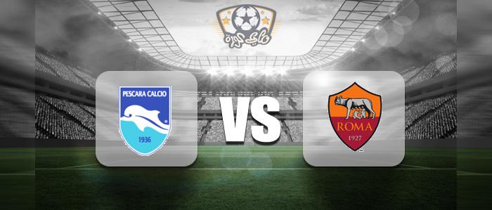 مباراة روما وبيسكارا بث مباشر