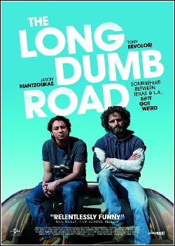 The Long Dumb Road Dublado