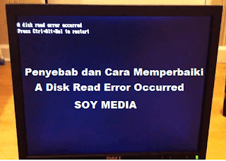 Cara Memperbaiki Error A Disk Read Error  Accurred di Komputer