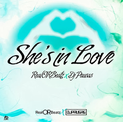 Real Or Beatz & Dj Pausas - She's In Love [KIZOMBA/ZOUK] [DOWNLOAD] 2018