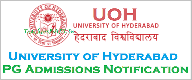 UoH Admissions, UoH Entrance Exam,University of Hyderabad PG Admissions 2017 Notification