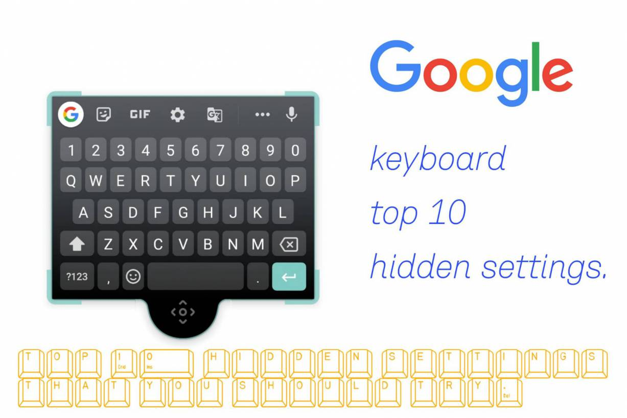 Top 10 Google keyboard hidden features that you don't know
