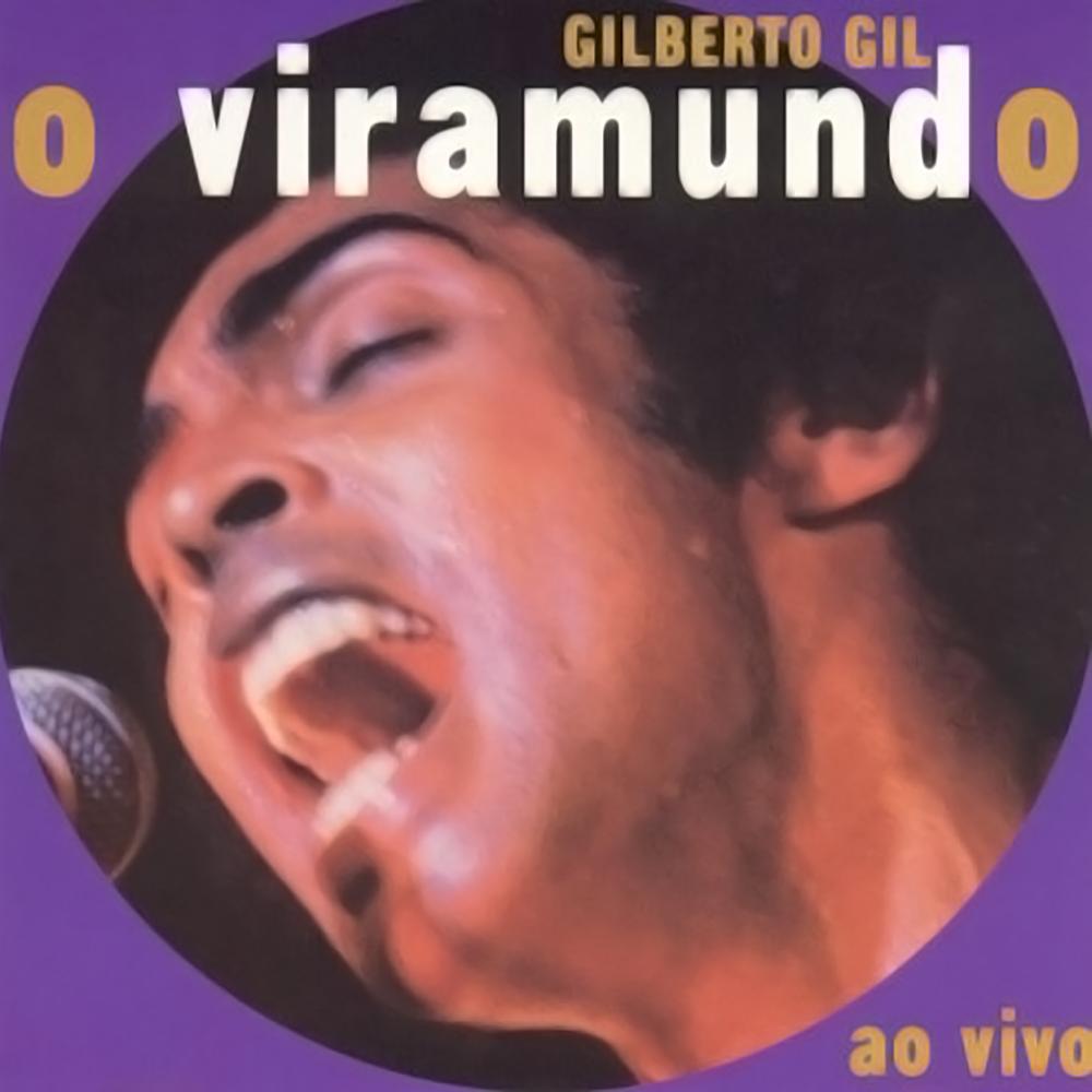 Gilberto Gil - O Viramundo [1998]