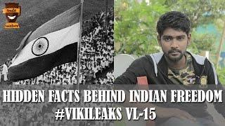 Hidden History – Indian Freedom Struggle and Gandhi's Effort | Vikileaks VL15 | Smile Mixture