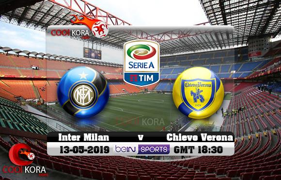 مشاهدة مباراة إنتر ميلان وكييفو فيرونا اليوم 13-5-2019 في الدوري الإيطالي