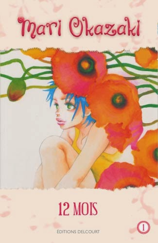 12 mois de Mari Okazaki, Editions Delcourt, manga, shojo, mangaka
