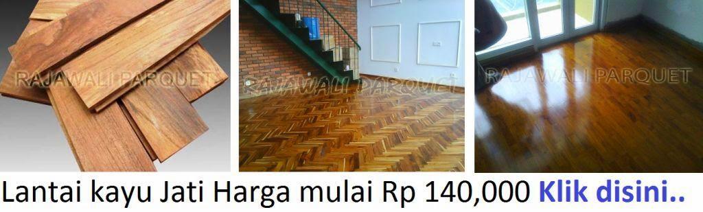 http://lantai-kayu.blogspot.com/2013/11/harga-lantai-kayu-dari-bahan-kayu-jati.html