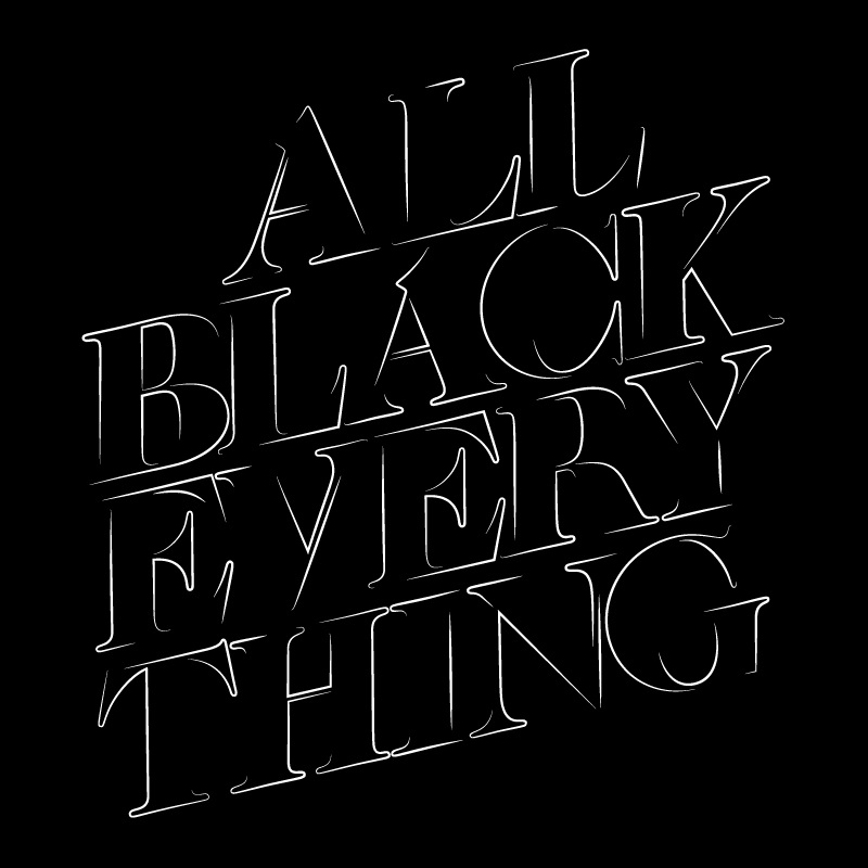 Everything Black 108