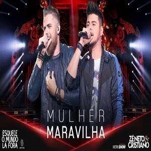 Baixar Música Mulher Maravilha - Zé Neto e Cristiano Mp3