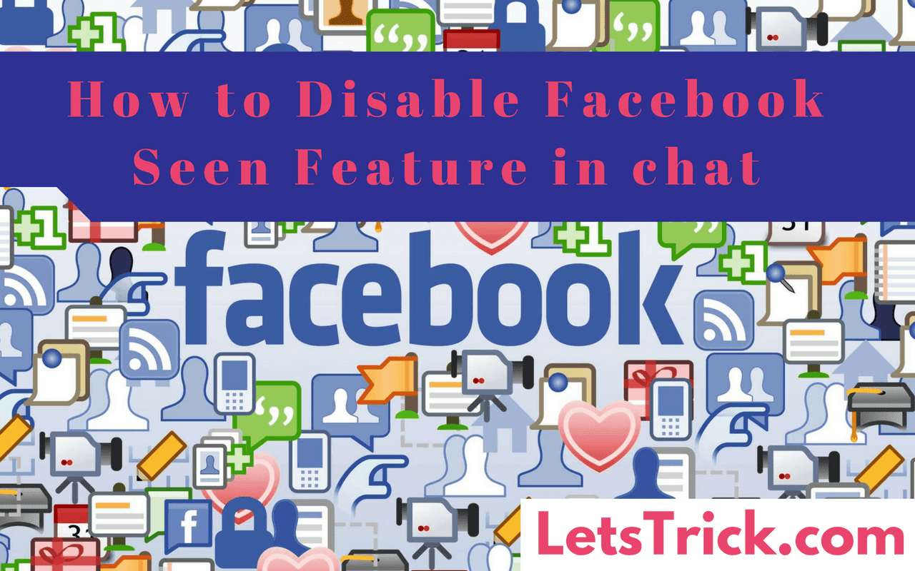 Disable-Facebook-Seen-feature-chat