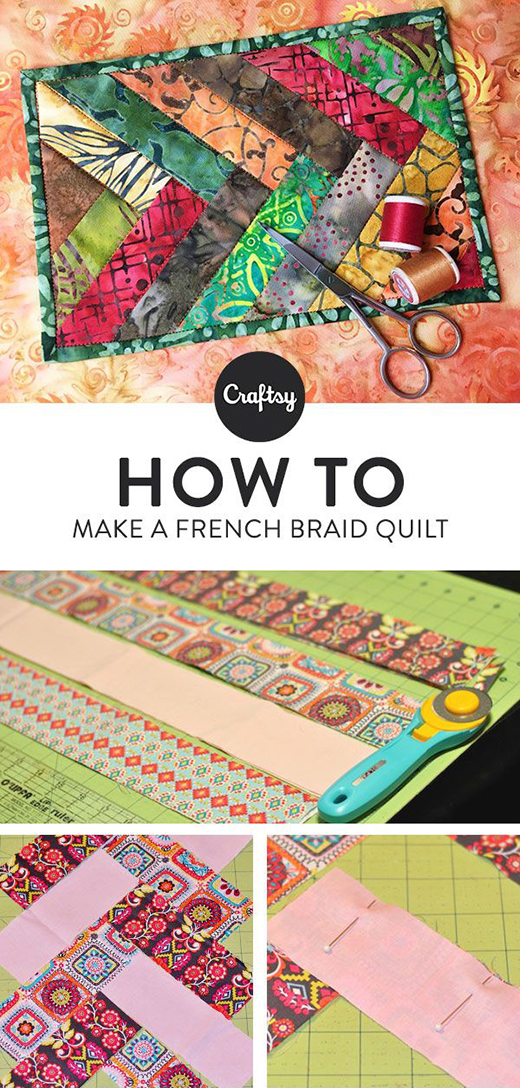 How to Make a French Braid Quilt: Two Ways!
