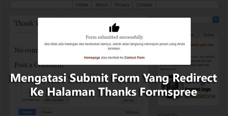 Mengatasi Submit Form Yang Redirect Ke Halaman Thanks Formspree