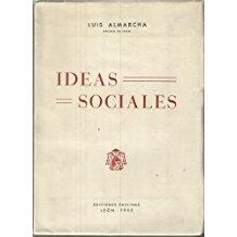 Luis Almarcha , obispo, León, ideas sociales