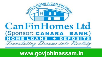 Can Fin Homes Ltd Recruitment 2018, govjobinassam