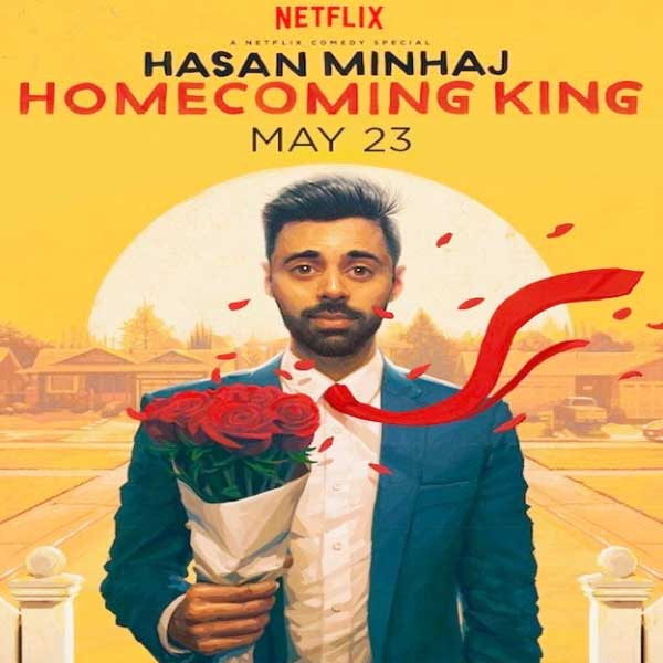 Hasan Minhaj: Homecoming King, Hasan Minhaj: Homecoming King Synopsis, Hasan Minhaj: Homecoming King Trailer, Hasan Minhaj: Homecoming King Review, Hasan Minhaj: Homecoming King Poster