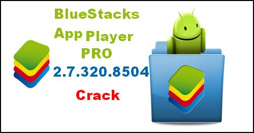 bluestack crack free download