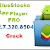 télécharger BlueStacks App Player PRO 2.7.320.8504 Crack