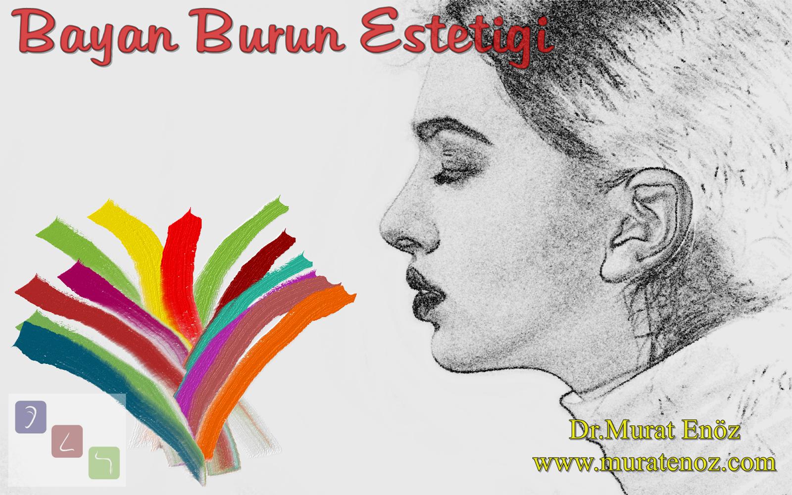 Bayan Burun Estetiği