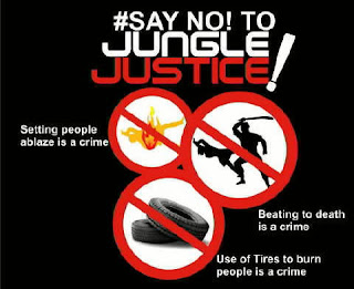 Say NO to Jungle Justice