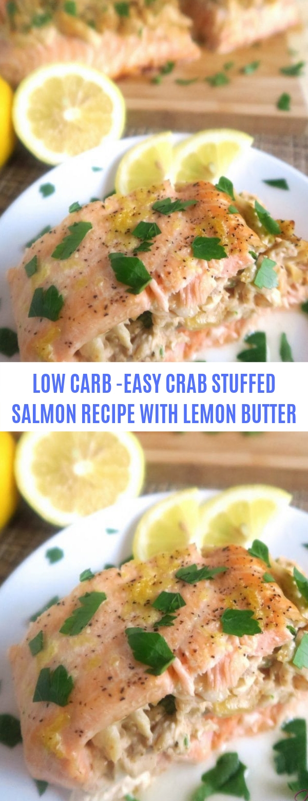 LOW CARB-EASY CRAB STUFFED SALMON RECIPE WITH LEMON BUTTER