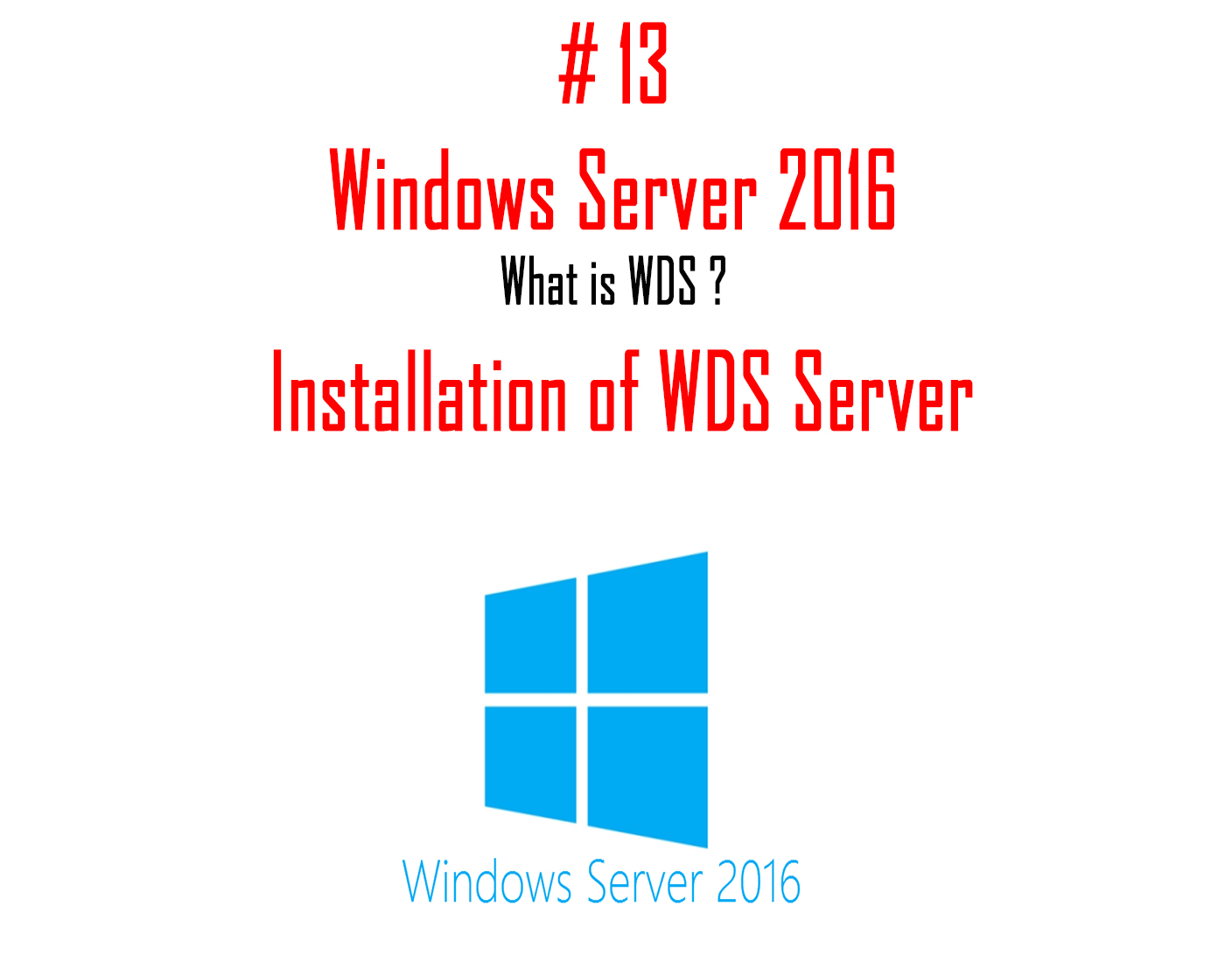 What is Windows Deployment Services and How to Install WDS