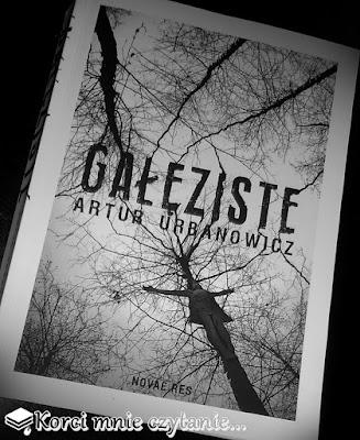 """Artur Urbanowicz """"Gałęziste"""""""