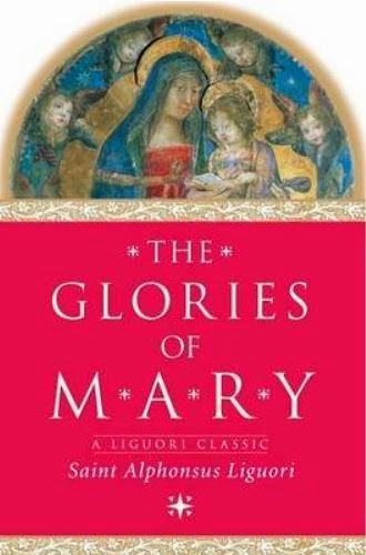 SALVE REGINA Explanation from THE GLORIES OF MARY by St Alphonsus Maria de Liguori