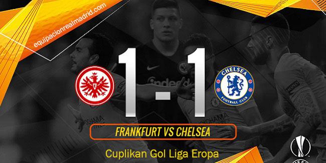 video cuplikan gol liga eropa frankfurt vs chelsea 3 mei 2019
