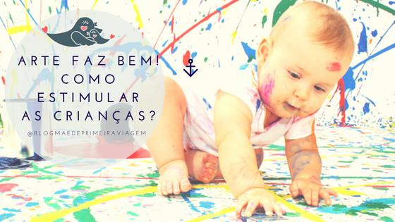 Arte faz bem! Como estimular as crianças?