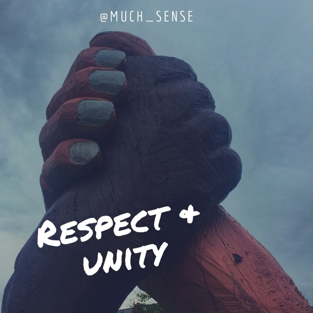 Respect and Unity