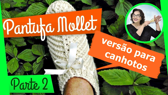 edinir croche ensina Pantufa de Crochê para Canhotos - passo a passo do jeito certo edinir croche