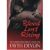 Blood Lust Rising - Fayth Devlin
