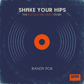 Randy Fox's Shake Your Hips: The Excello Records Story