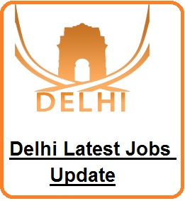 Jobs in Delhi| Government & Private recruitment 2017-2018, delhi recruitment 2017, delhi state jobs 2017, Govt jobs in Delhi