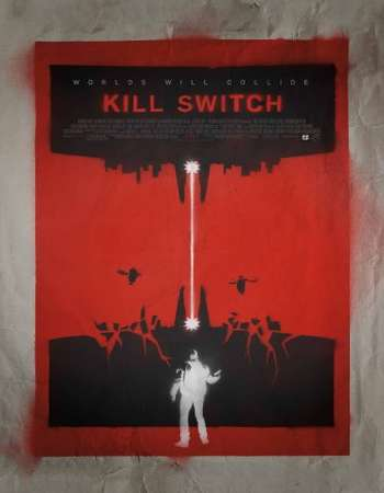 Kill Switch 2017 Full English Movie  Download