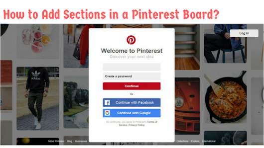 How to Add Sections in a Pinterest Board?A Step by Step Guide