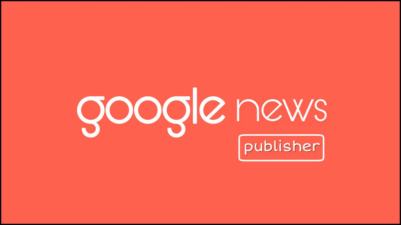 About-Google-news-publisher