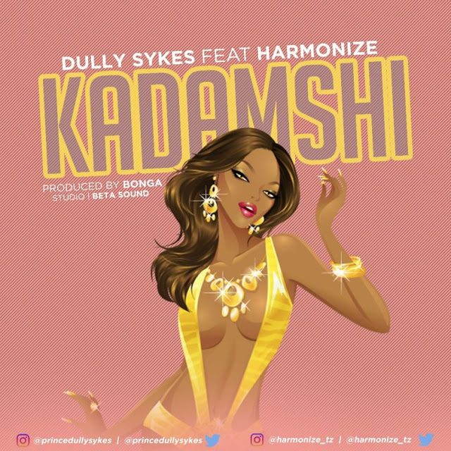 Dully Sykes Ft. Harmonize - Kadamshi