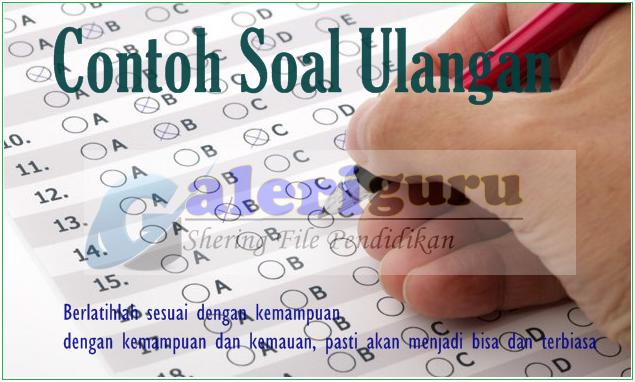 file contoh soal un bahasa indonesia sma k13 [ Galeri Guru ]