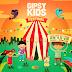 Regresa Gipsy Kids Festival | Un espacio para toda la familia