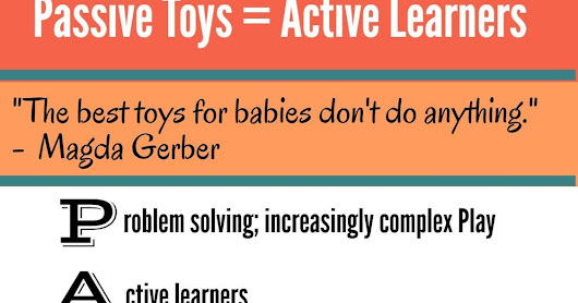 let the children play: Passive toys make active learners