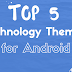 Top 5 Technology Themes for Solo Launcher