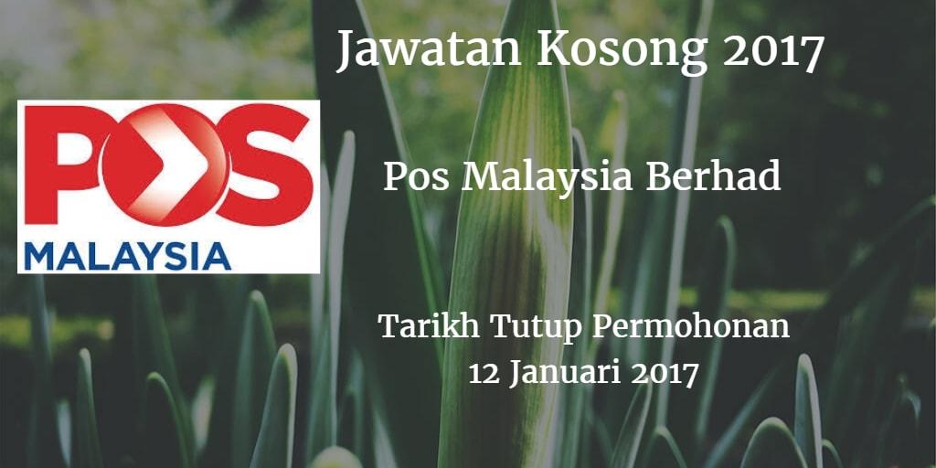 Jawatan Kosong Pos Malaysia Berhad 12 Januari 2017