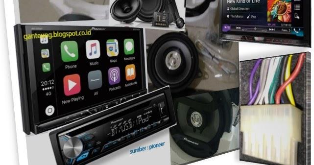 Cara Memasang Audio Mobil Oleh Sendiri  Do It Yourself