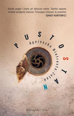 Pustostan, recenzja, ArtMagda, Prószyński i S-ka, Agnieszka Nietresta-Zatoń
