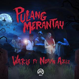W.A.R.I.S - Pulang Merantau (feat. Noryn Aziz) MP3