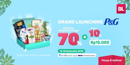 Bukalapak - Promo Grand Launching P&G + Voucher Diskon s.d 70% + 10%