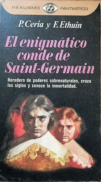 El Enigmático Conde de Saint Germain - Pierre Ceria y Francois Ethuin